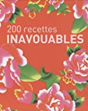 200 recettes inavouables - Coffret en 2 volumes