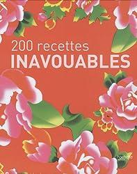 200 recettes inavouables : Coffret en 2 volumes