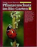 Pflanzenschutz im Bio- Garten