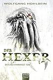 Der achtarmige Tod: Ein Hexer-Roman (Fantasy. Bastei Lübbe Taschenbücher)