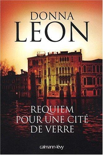 Requiem pour une cité de verre par Donna Leon