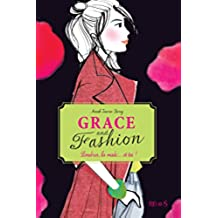 Grace and Fashion - T2 - Londres, la mode... et toi !