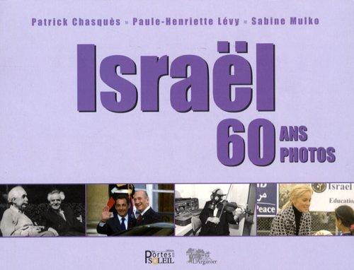 Israël 60 Ans 60 Photos