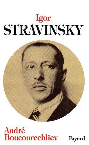 Igor Stravinsky par André Boucourechliev