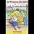La Princesse Du Soleil et le Chien Qui Pue (Un livre d'images pour les enfants): The Sunshine Princess and the Stinky Dog - French Edition