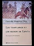 Los templarios en los reinos de España (Historia Y Sociedad)