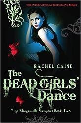 The Dead Girls' Dance by Rachel Caine (2008-11-05)