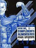 Guide des compléments alimentaires pour sportifs...