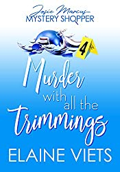 Murder with All the Trimmings (Josie Marcus, Mystery Shopper Book 4)