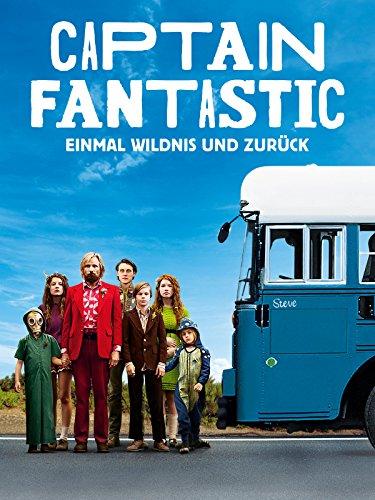Captain Fantastic - Einmal Wildnis und zurück Film