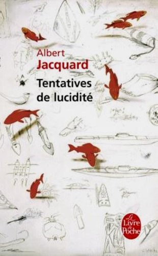 Tentatives de lucidité