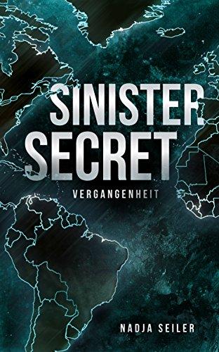 Sinister Secret: Vergangenheit