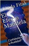 Image de El Efecto Mandela: Confabulación o Realidad?