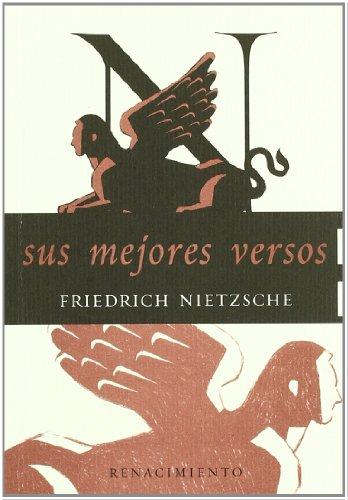 Sus Mejores Versos (A quien conmigo va) por Friedrich Nietzsche