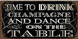 La Finesse Vintage Magnet mit Sprüchen und Weisheiten im Shabby Look (Time to Drink Champagne)