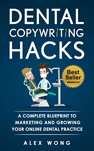 Dental copywriting hacks a complete blueprint to marketing and dental copywriting hacks a complete blueprint to marketing and growing your online dental practice by malvernweather Images