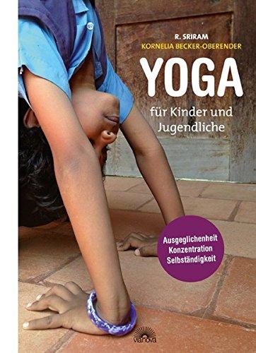 Ausgeglichenheit, Konzentration und SelbständigkeitBroschiertes BuchYoga ist eine wunderbare Möglichkeit, Kinder und Jugendliche an den achtsamen und bewussten Umgang mit ihrem Körper, ihrem Atem und ihrem Geist heranzuführen. Es eröffnet neue Räume ...