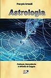 Astrologia: Zodiaco, Ascendente e Affinità di coppia