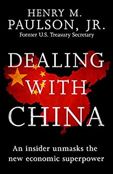 Dealing with China by [Paulson, Hank]
