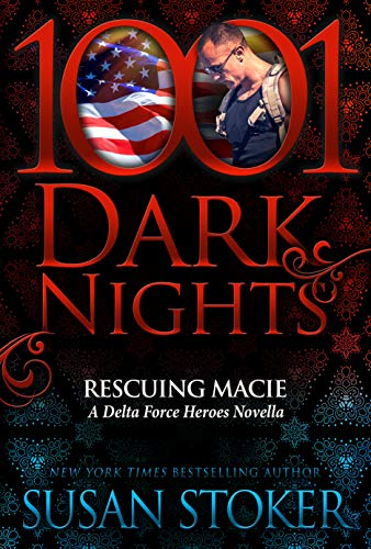 Rescuing Macie: A Delta Force Heroes Novella (English Edition)