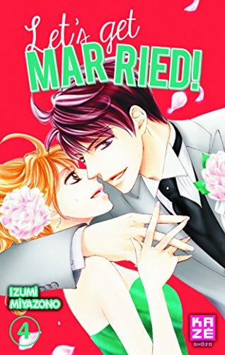 Let's Get Married! T04 par Izumi MIYAZONO