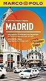 MARCO POLO Reiseführer Madrid: Reisen mit Insider-Tipps. Mit EXTRA Faltkarte & Reiseatlas