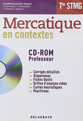 Mercatique Tle STMG : Tout le programme en 20 contextes (1Cédérom)