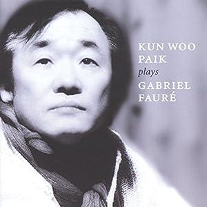 """Afficher """"Kun Woo Paik plays Gabriel Fauré"""""""