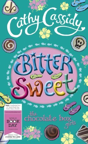 Bittersweet World (Bittersweet (World Book Day Edition 2013) by Cassidy, Cathy (2013) Paperback)