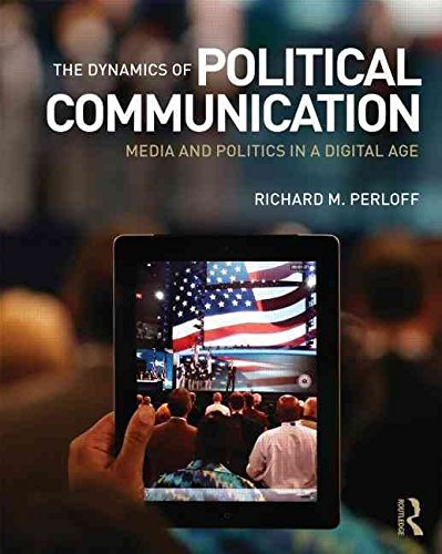 [The Dynamics of Political Communication...