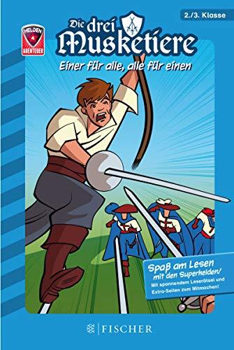 Helden-Abenteuer 04: Die drei Musketiere – Einer für alle, alle für einen: Fischer. Nur für Jungs