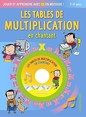 Les tables de multiplication en chantant (1CD audio)