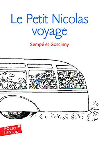 Les histoires inédites du Petit Nicolas, 2:Le Petit Nicolas voyage: Les histoires inédites du Petit Nicolas (2) (Folio Junior) por René Goscinny