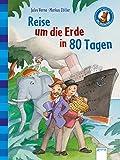 Der Bücherbär. Erstlesebücher für das Lesealter 2. Klasse / Reise um die Erde in 80 Tagen: Der Bücherbär: Klassiker für Erstleser - Jules Verne
