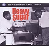 Heavy Sugar - The Pure Essence Of New Orleans R&B