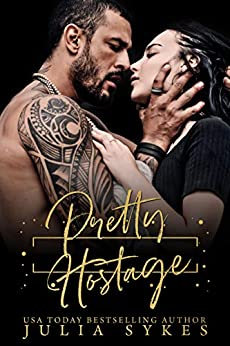 Pretty Hostage (English Edition) van [Sykes, Julia]