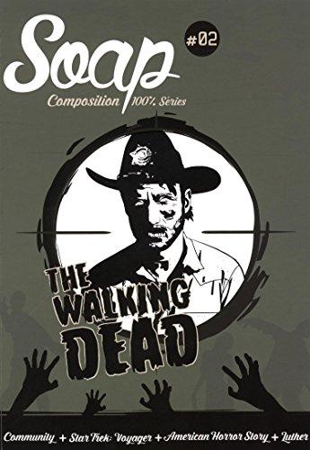 Soap N°2 - the Walking Dead par Léo Soesanto