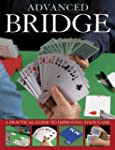 Advanced Bridge: A Practical Guide to...