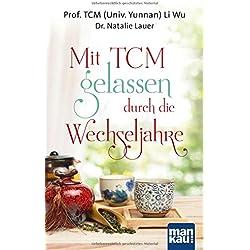 Mit TCM gelassen durch die Wechseljahre