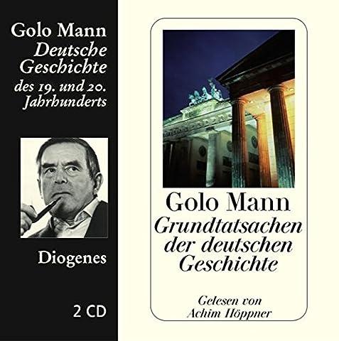 Grundtatsachen der deutschen Geschichte (Diogenes Hörbuch)