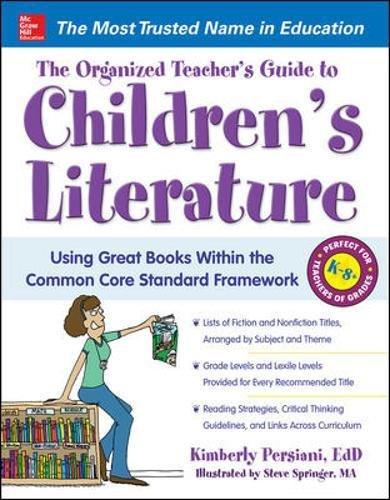 The Organized Teacher's Guide to Children's Literature por Steve Springer