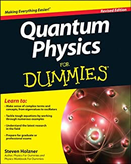 Quantum Physics For Dummies di [Holzner, Steven]