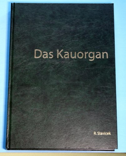 Das Kauorgan: Funktionen und Dysfunktionen