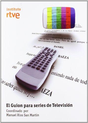 Guion para series de television, el por Manuel Rios San Martin