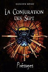 La Conjuration des Sept: Présages