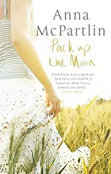Pack Up the Moon by Anna McPartlin (2006-01-01)