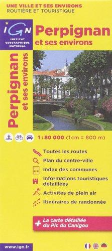 Perpignan et ses environs 1 : 80 000 Freizeitkarte (Ign Map)