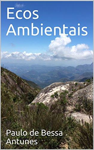 Ecos Ambientais (Portuguese Edition) por Paulo de Bessa Antunes
