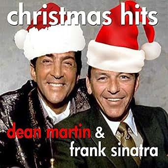 Christmas Hits: Dean Martin & Frank Sinatra: Amazon.co.uk: MP3 ...