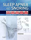 Sleep Apnea and Snoring E-Book: Surgical and Non-Surgical Therapy